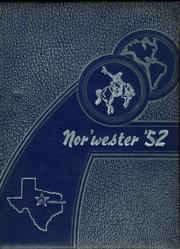 1952 Edition, Northwest High School - Nor Wester Yearbook (Justin, TX)