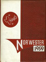 1959 Edition, Northwest High School - Nor Wester Yearbook (Justin, TX)