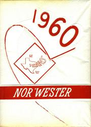 1960 Edition, Northwest High School - Nor Wester Yearbook (Justin, TX)