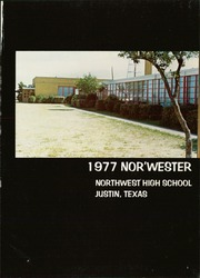 Page 5, 1977 Edition, Northwest High School - Nor Wester Yearbook (Justin, TX) online yearbook collection