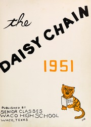 Page 7, 1951 Edition, Waco High School - Daisy Chain Yearbook (Waco, TX) online yearbook collection