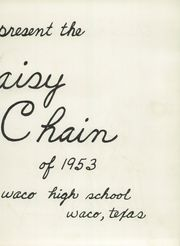 Page 7, 1953 Edition, Waco High School - Daisy Chain Yearbook (Waco, TX) online yearbook collection