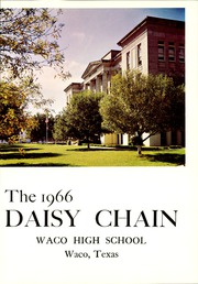 Page 5, 1966 Edition, Waco High School - Daisy Chain Yearbook (Waco, TX) online yearbook collection