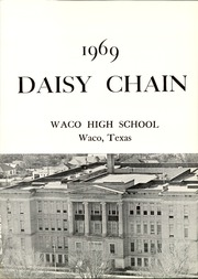Page 5, 1969 Edition, Waco High School - Daisy Chain Yearbook (Waco, TX) online yearbook collection