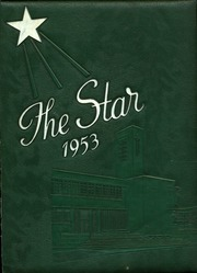 1953 Edition, Incarnate Word High School - Star Yearbook (San Antonio, TX)