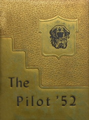 1952 Edition, Nederland High School - Pilot Yearbook (Nederland, TX)