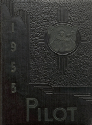 1955 Edition, Nederland High School - Pilot Yearbook (Nederland, TX)