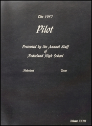 Page 5, 1957 Edition, Nederland High School - Pilot Yearbook (Nederland, TX) online yearbook collection