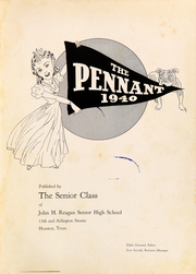 Page 5, 1940 Edition, John H Reagan Senior High School - Pennant Yearbook (Houston, TX) online yearbook collection