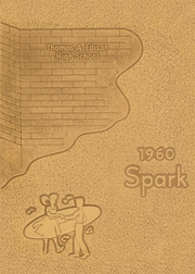 Page 1, 1960 Edition, Thomas A Edison High School - Spark Yearbook (San Antonio, TX) online yearbook collection