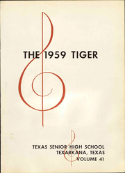Page 7, 1959 Edition, Texas High School - Tiger Yearbook (Texarkana, TX) online yearbook collection
