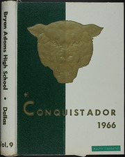 1966 Edition, Bryan Adams High School - El Conquistador Yearbook (Dallas, TX)