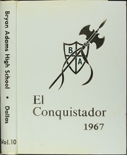 1967 Edition, Bryan Adams High School - El Conquistador Yearbook (Dallas, TX)
