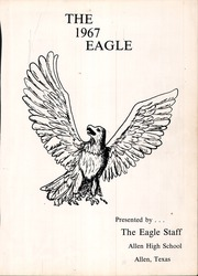 Page 5, 1967 Edition, Allen High School - Eagle Yearbook (Allen, TX) online yearbook collection