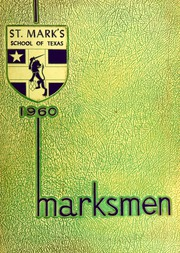 Page 1, 1960 Edition, St Marks School of Texas - Marksmen Yearbook (Dallas, TX) online yearbook collection