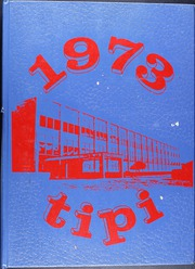 1973 Edition, H Grady Spruce High School - Tipi Yearbook (Dallas, TX)
