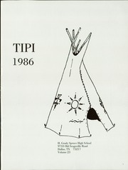 Page 5, 1986 Edition, H Grady Spruce High School - Tipi Yearbook (Dallas, TX) online yearbook collection
