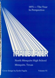 Page 5, 1975 Edition, North Mesquite High School - Trailblazer Yearbook (Mesquite, TX) online yearbook collection