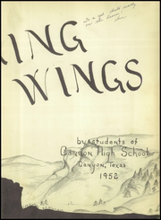 Page 7, 1952 Edition, Canyon High School - Soaring Wings Yearbook (Canyon, TX) online yearbook collection