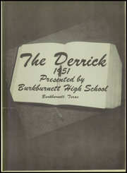 Page 7, 1951 Edition, Burkburnett High School - Derrick Yearbook (Burkburnett, TX) online yearbook collection