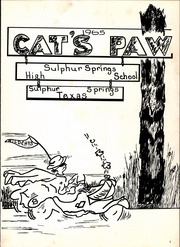 Page 5, 1965 Edition, Sulphur Springs High School - Cats Paw Yearbook (Sulphur Springs, TX) online yearbook collection