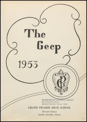 Page 5, 1953 Edition, Grand Prairie High School - Geep Yearbook (Grand Prairie, TX) online yearbook collection