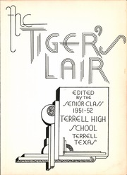 Page 7, 1952 Edition, Terrell High School - Tiger Yearbook (Terrell, TX) online yearbook collection