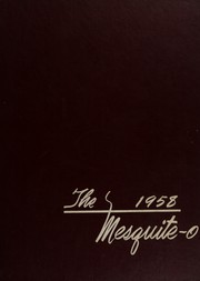 1958 Edition, Mesquite High School - Mesquite O Yearbook (Mesquite, TX)