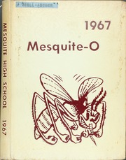 1967 Edition, Mesquite High School - Mesquite O Yearbook (Mesquite, TX)