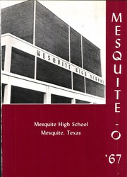 Page 5, 1967 Edition, Mesquite High School - Mesquite O Yearbook (Mesquite, TX) online yearbook collection