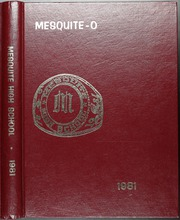 1981 Edition, Mesquite High School - Mesquite O Yearbook (Mesquite, TX)