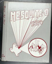 1984 Edition, Mesquite High School - Mesquite O Yearbook (Mesquite, TX)