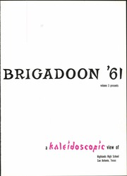 Page 5, 1961 Edition, Highlands High School - Brigadoon Yearbook (San Antonio, TX) online yearbook collection