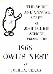Page 5, 1966 Edition, Joshua High School - Owls Nest Yearbook (Joshua, TX) online yearbook collection