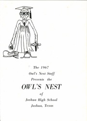 Page 5, 1967 Edition, Joshua High School - Owls Nest Yearbook (Joshua, TX) online yearbook collection