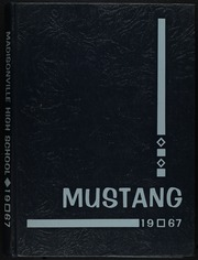 1967 Edition, Madisonville High School - Mustang Yearbook (Madisonville, TX)