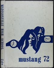 Page 1, 1972 Edition, Madisonville High School - Mustang Yearbook (Madisonville, TX) online yearbook collection