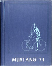 1974 Edition, Madisonville High School - Mustang Yearbook (Madisonville, TX)