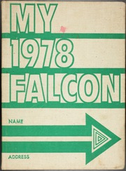 1978 Edition, Lake Dallas High School - Falcon Yearbook (Lake Dallas, TX)