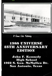 Page 5, 1988 Edition, John F Kennedy High School - Universe Yearbook (San Antonio, TX) online yearbook collection