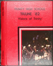 1982 Edition, Trinity High School - Trojan Yearbook (Euless, TX)