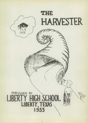 Page 5, 1953 Edition, Liberty High School - Harvester Yearbook (Liberty, TX) online yearbook collection