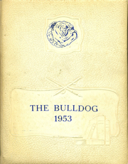 1953 Edition, Chapel Hill High School - Bulldog Yearbook (Tyler, TX)