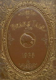 Gladewater High School - Bears Tale Yearbook (Gladewater, TX) online yearbook collection, 1938 Edition, Page 1