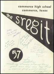 Page 5, 1957 Edition, Commerce High School - Sregit Yearbook (Commerce, TX) online yearbook collection