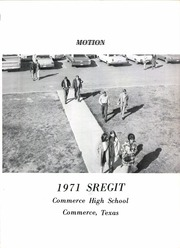 Page 5, 1971 Edition, Commerce High School - Sregit Yearbook (Commerce, TX) online yearbook collection