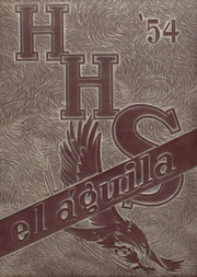 1954 Edition, Hillsboro High School - EL Aquila Yearbook (Hillsboro, TX)