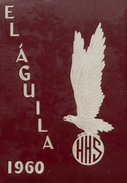 Page 1, 1960 Edition, Hillsboro High School - EL Aquila Yearbook (Hillsboro, TX) online yearbook collection