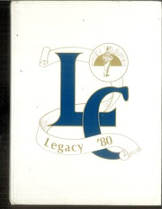 1980 Edition, Lakeview Centennial High School - Legacy Yearbook (Garland, TX)