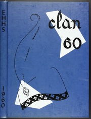 1960 Edition, Eastern Hills High School - Clan Yearbook (Fort Worth, TX)